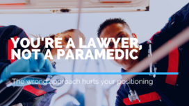 You're a Lawyer Not a Paramedic | Andrew Abel | Advisio