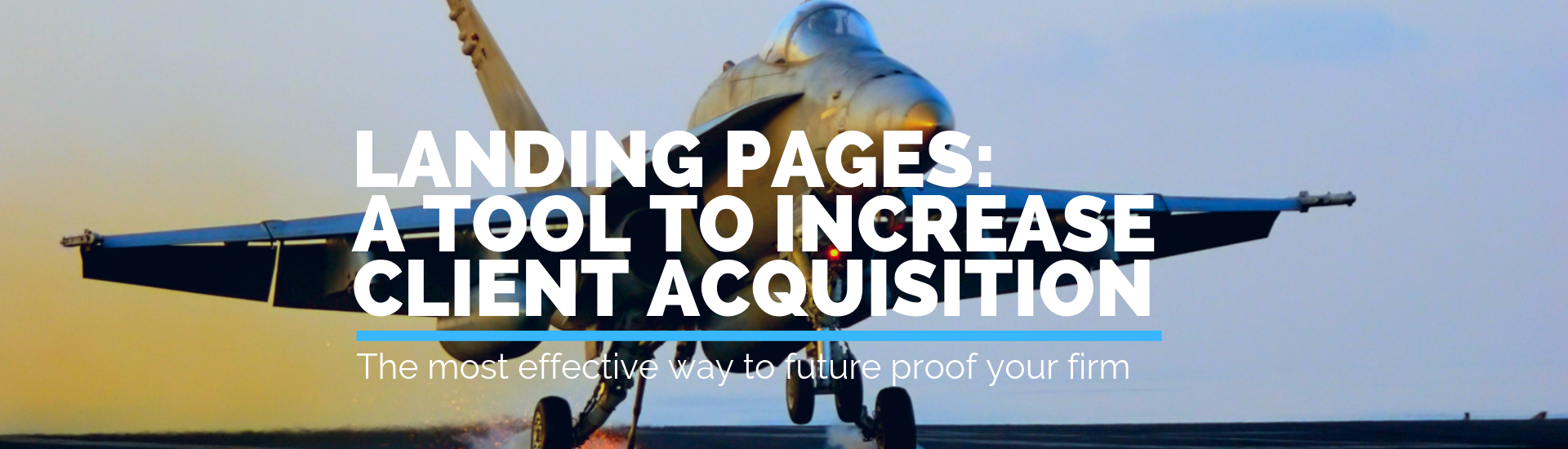 Landing Pages: A Tool To Increase Client Acquisition | Andrew Abel | Advisio